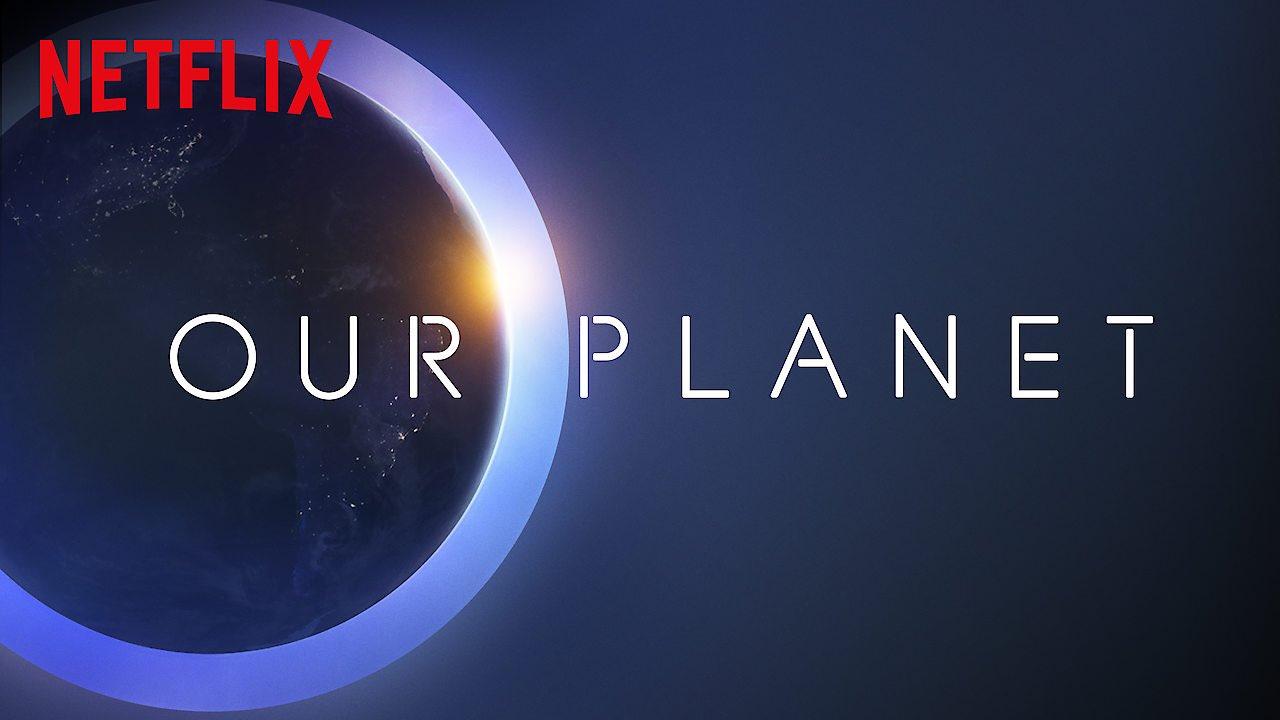 Our Planet Netlix