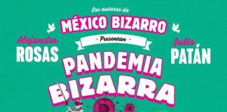 Una Pandemia bizarra
